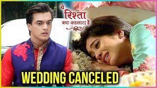 Naira DITCHES Kartik, RUNS AWAY From Wedding   Mohsin Khan Interview   Yeh Rishta Kya Kehlata Hai