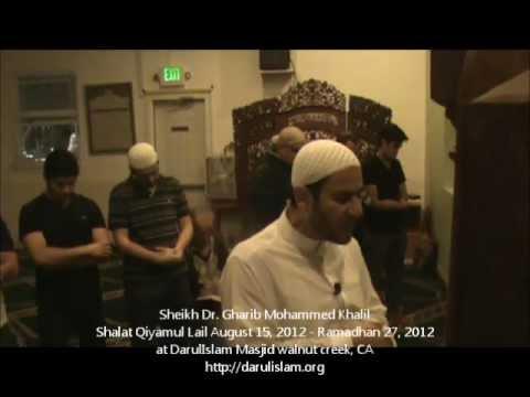 Sheikh Dr. Gharib Mohammed Khalil - Shalat Qiyamul Lail - August  15, 2012