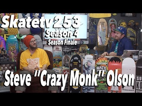 SkateTV253 Season 4 Final Episode with (Steve ''Crazy Monk'' Olson)