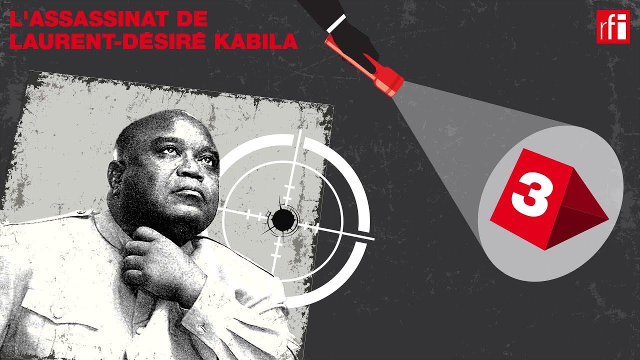 L'assassinat de Laurent-Désiré Kabila, un thriller congolais (3/4): «Des coupables à tout prix»