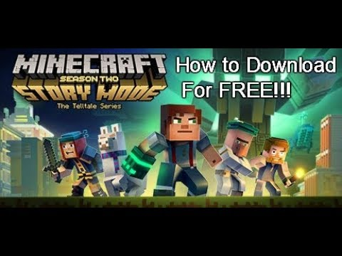 How to download Minecraft:Story Mode Season 2 (Full Episode) for free in PC!!! (VERY EASY)