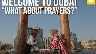 Welcome To Dubai - What about prayers?