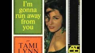 "Tami Lynn ""You My Love"" A.K.A. ""Run Away"""