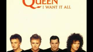 Queen I Want It All Album Version
