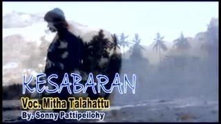Mitha Talahatu - Kesabaran (Official Music Video)