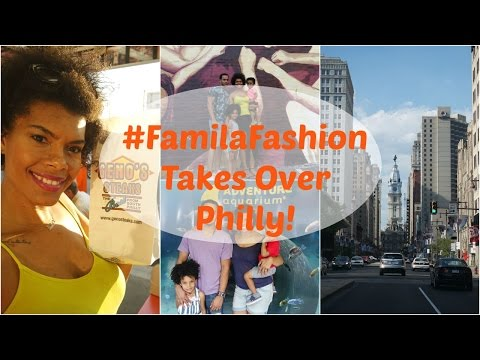 Vlog: Philly Trip - What to do in Philadelphia Center City #FamiliaFashionOutings