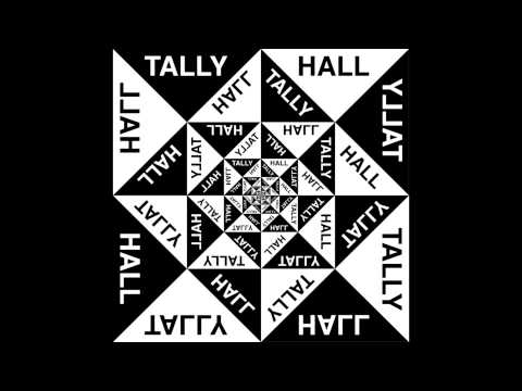 Tally Hall - A Lady