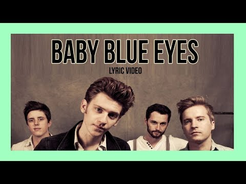 Baby, Blue Eyes - A Rocket To The Moon Lyrics video