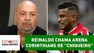 """Reinaldo chama Arena Corinthians de """"chiqueiro"""" e é DETONADO!"""