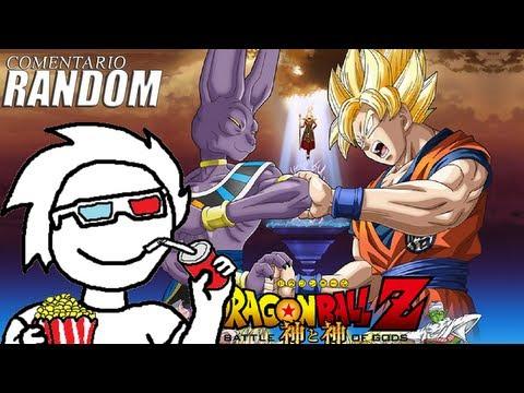 Dragon Ball Z: Batalla de los Dioses   Comentario Random