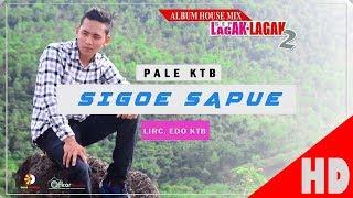 download musica PALE KTB - SIGOE SAPUE - House Sep Lagak-Lagak 2 Quality 2017