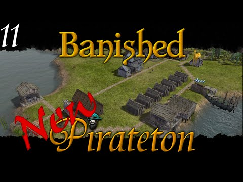 Banished - New Pirateton w/ Colonial Charter v1.4 - Ep 11