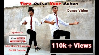 Tera Jaisa Yaar Kahan - Rahul Jain | Dance Video | The NDA CREW | Pramod Sir