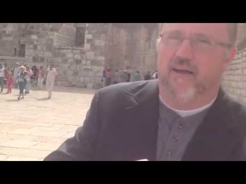 Pastor Paul Begley Outside the Church of Nativity Bethlehem