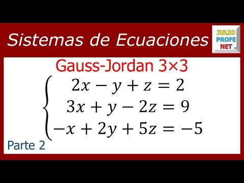 Solución de un sistema de 3x3 por Gauss-Jordan (Parte 2 de 2) - Solving a 3x3 system (2/2)