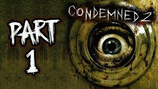 "Condemned 2: Bloodshot - Let's Play (All Collectibles) - Part 1 - ""Rock Bottom"" 