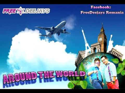 Sonerie telefon » Free Deejays – Around the world ( Re-edit Radio Version 2011) – Produced By Code Production