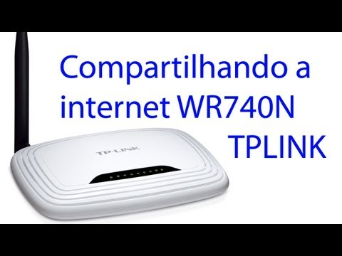 Compartilhando a internet no roteador wireless configurando TPLINK WR740N ADSL PPPoE Router