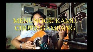 Chord Gampang (Menunggu Kamu - Anji) by Arya Nara (Tutorial)