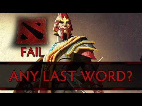 Dota 2 Fail - Any Last Word?