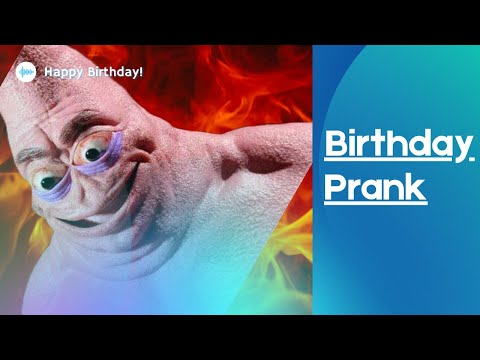 Funny Birthday Prank Gone Wrong