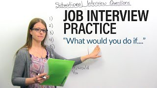 How to succeed in your JOB INTERVIEW: Situational Questions