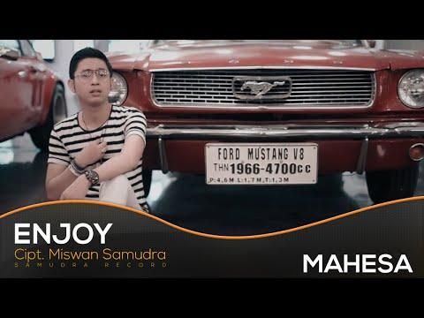 Mahesa - ENJOY (Official Music Video)