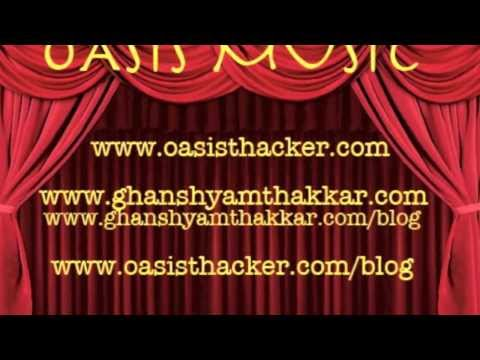 Aare Ja Re Hat Natkhat Remix Voice and Music:: Oasis Thacker