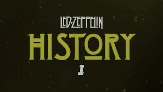 Led Zeppelin - History Of Led Zeppelin (Episode 1)