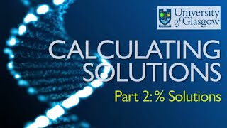 Preparing Solutions - Part 2: Calculating % Concentrations