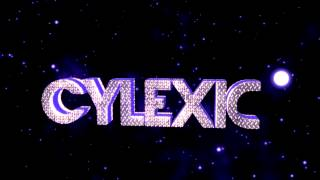 ► Intro ✘ Cylexic ✘ Entry!