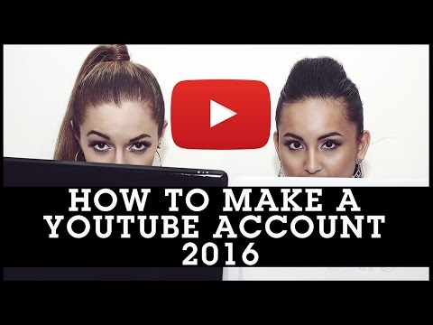 How To Make A YouTube Account 2016