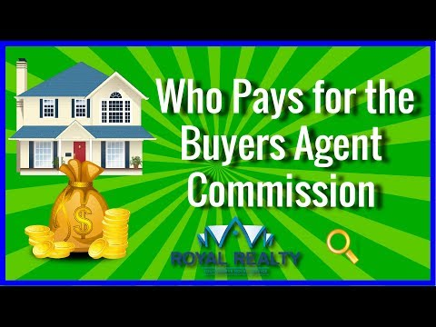 Who pays for the buyers agent commission?