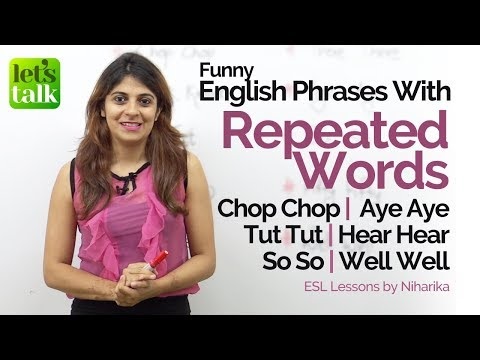 Phrases with 'Repeated Words' used in Natural English Conversation – Free English Lessons