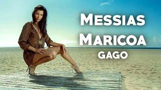 Messias Maricoa - Gago (2017) + LETRA