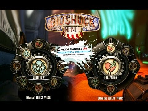 BioShock Infinite Vigor Tips & Strategy 201: Undertow & Possession (Situational Vigors)