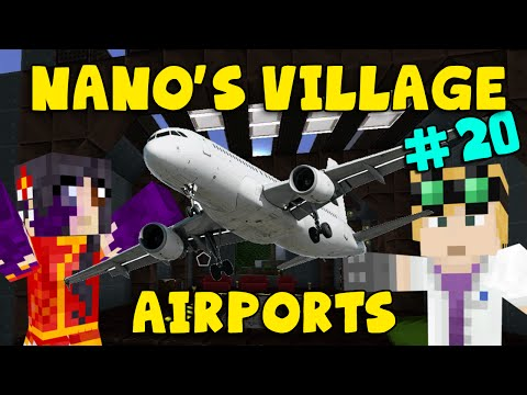 Minecraft - Nano's Village #20 - Airports (yogscast Complete Mod Pack) video