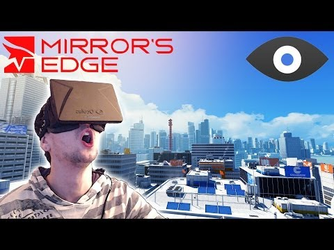 MIRROR S EDGE with the OCULUS RIFT | I M SCARED OF HEIGHTS!!