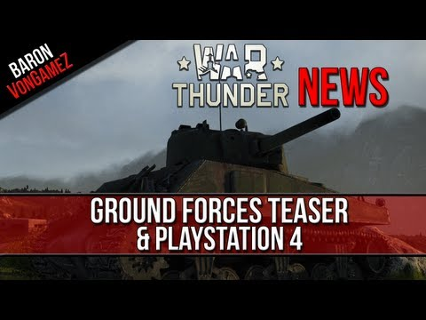 War Thunder - Ground Forces Teaser, Playstation 4, New Maps - News