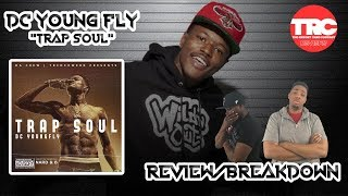"DC Young Fly ""Trap Soul"" Album Review *Honest Review*"
