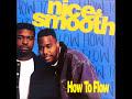 Nice & Smooth de How To Flow [video]
