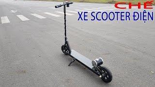 Hướng Dẫn Chế Xe Scooter Điện