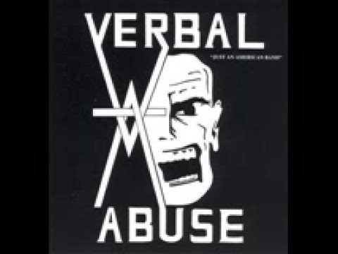 Verbal Abuse - Disintegration