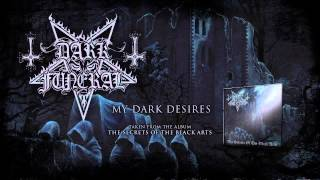 Watch Dark Funeral My Dark Desires video