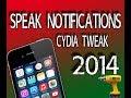 iOS 7 Jailbreak 2014 Tweak: Speak Notification Get Notifications Read Aloud