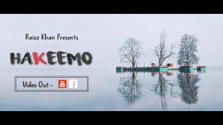 Hakeemo - Kashmiri Poetry (Full Song) | Raiez Khan (Hakeema Wari)
