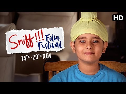 Sniff Film Festival | Amole Gupte | Sunny Gill | Trinity Pictures