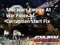 Tutorial #002 : Star Wars Empire At War Force of Corruption Start Fix [+Download] [HD] [German]