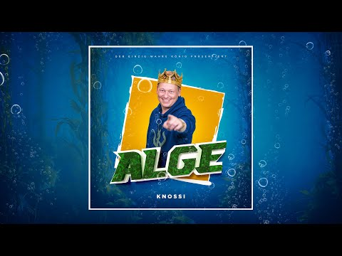 Knossi - Alge (Official Music Video) - prod. Dasmo & Mania Music