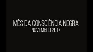 Mês da Consciência Negra - Novembro 2017